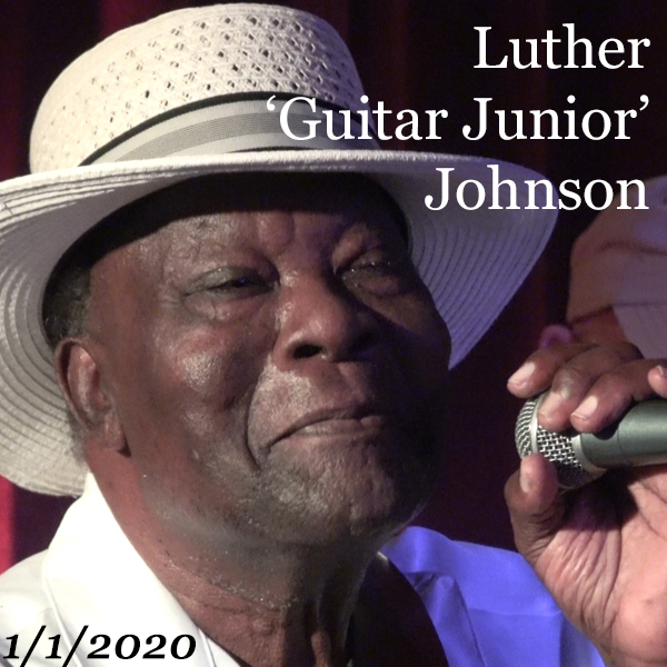 Luther 'Guitar Junior' Johnson – Live in St. Petersburg, FL – 2020-01-01